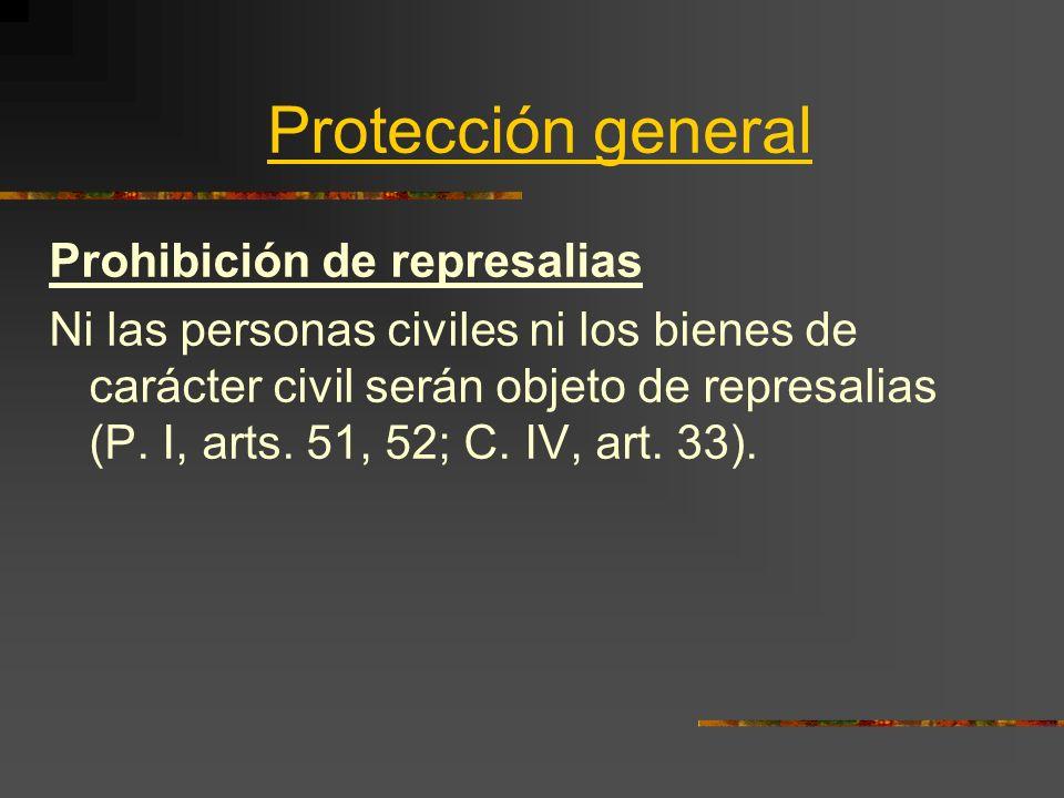Protección general Prohibición de represalias