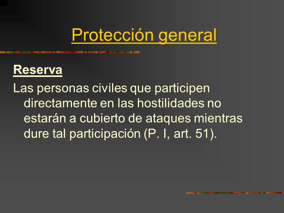 Protección general Reserva