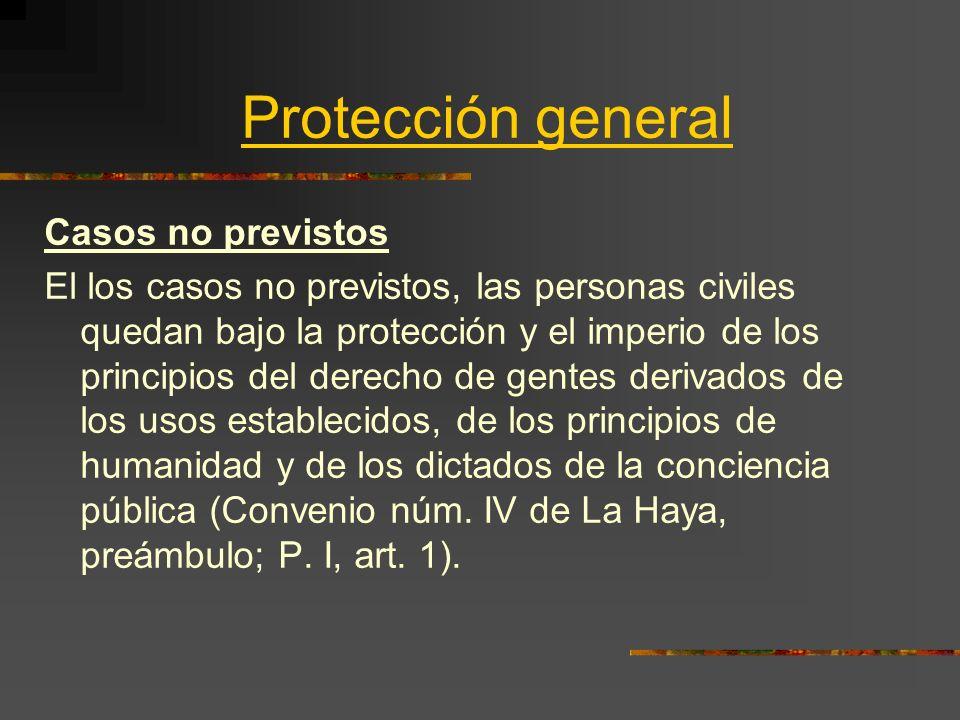 Protección general Casos no previstos