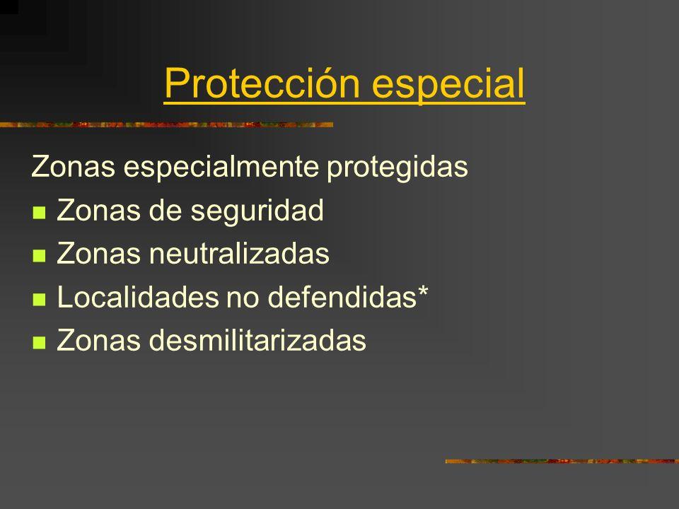 Protección especial Zonas especialmente protegidas Zonas de seguridad