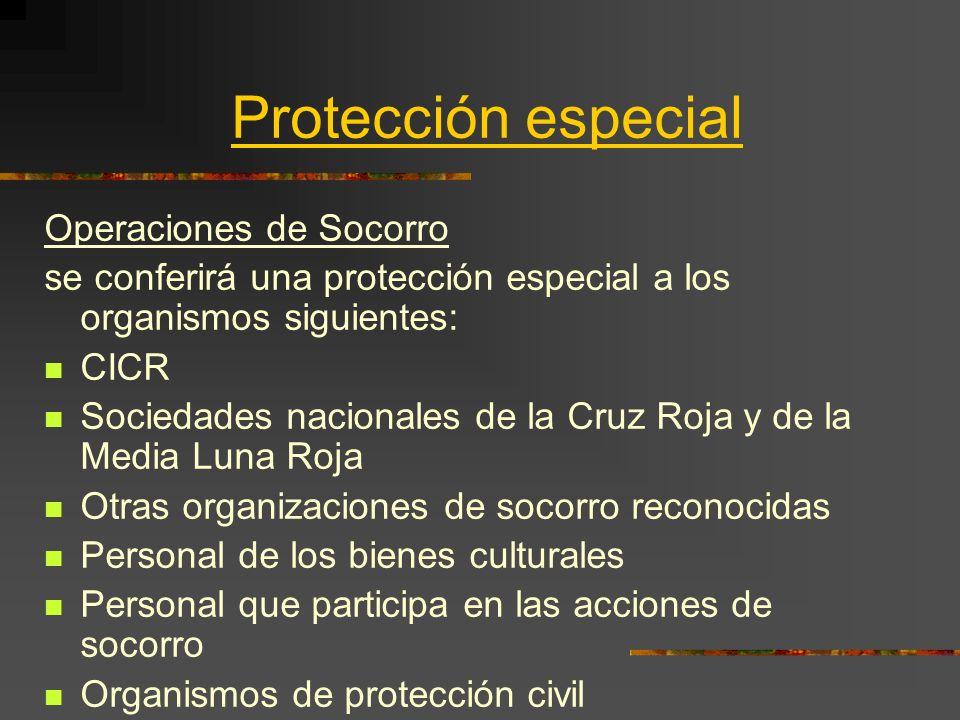 Protección especial Operaciones de Socorro