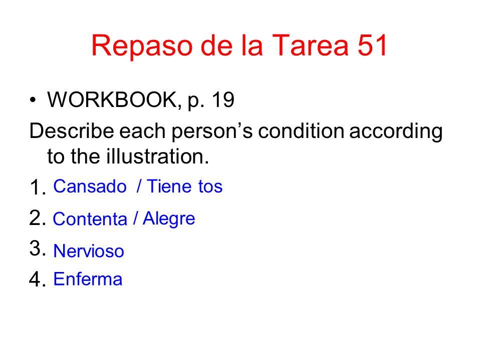 Repaso de la Tarea 51 WORKBOOK, p. 19
