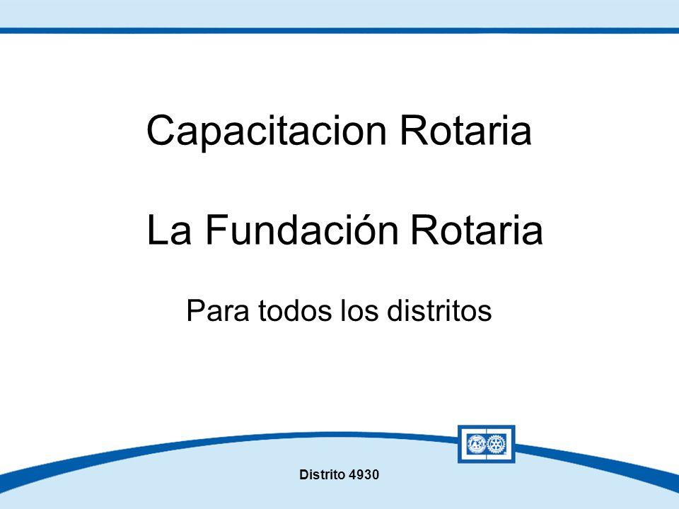 Capacitacion Rotaria La Fundación Rotaria