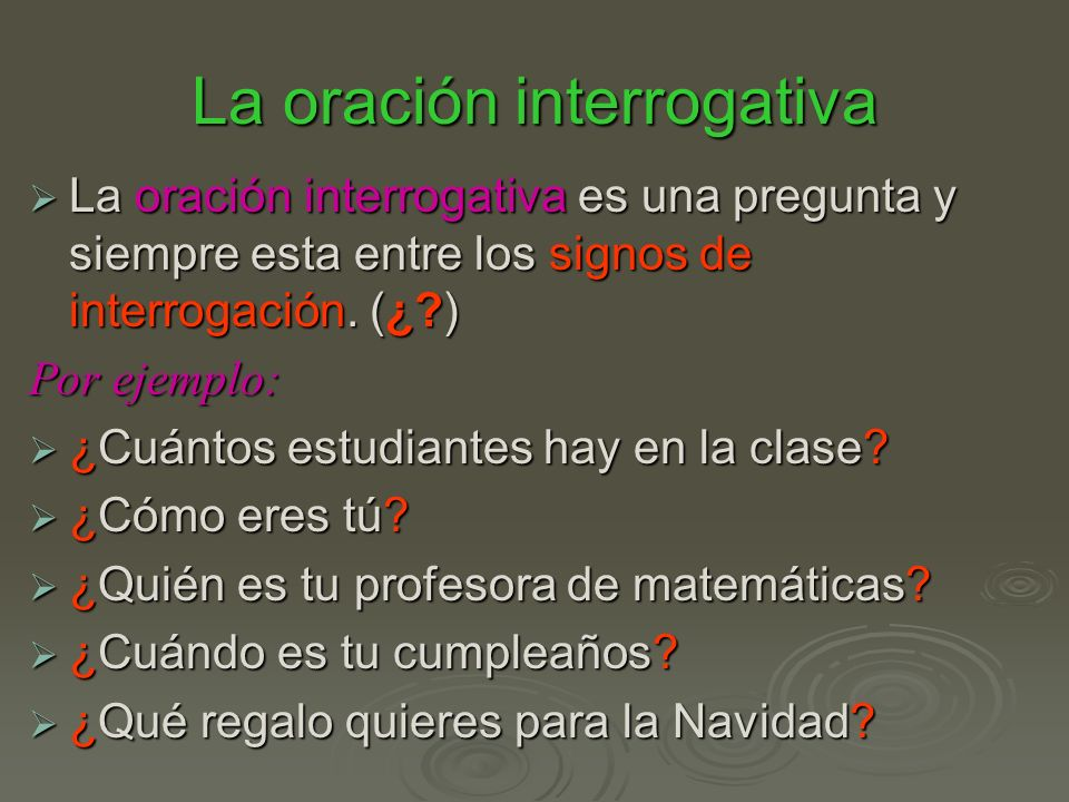 La oración interrogativa