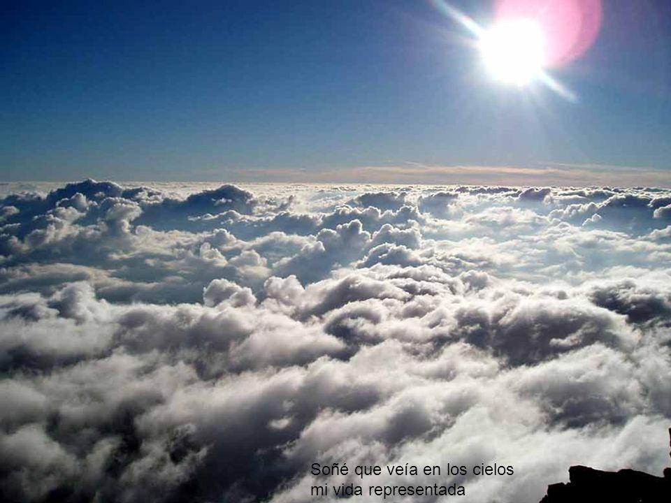 Soñé que veía en los cielos