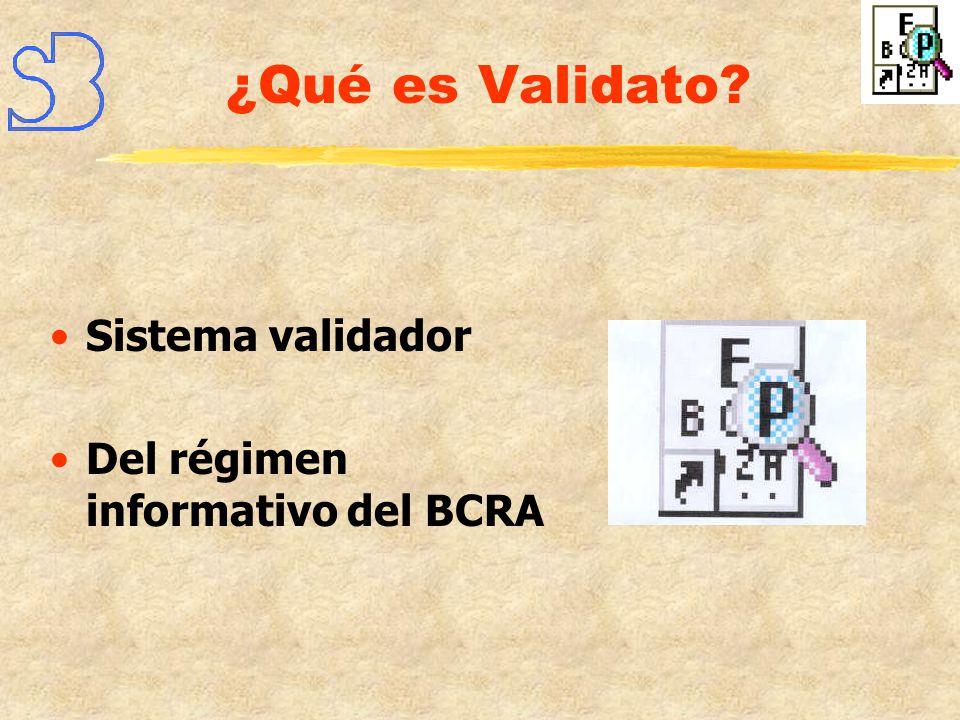 ¿Qué es Validato Sistema validador Del régimen informativo del BCRA