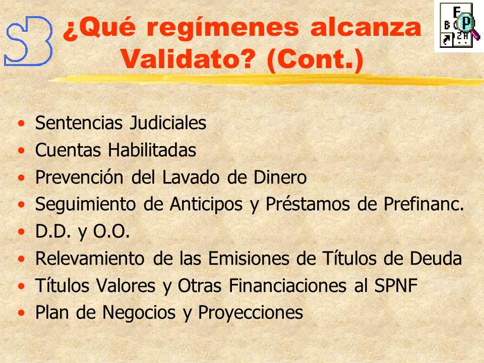 ¿Qué regímenes alcanza Validato (Cont.)