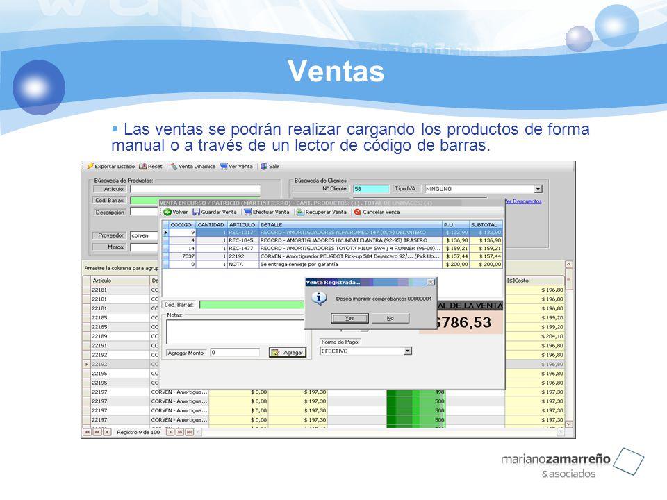 Ventas Las ventas se podrán realizar cargando los productos de forma manual o a través de un lector de código de barras.