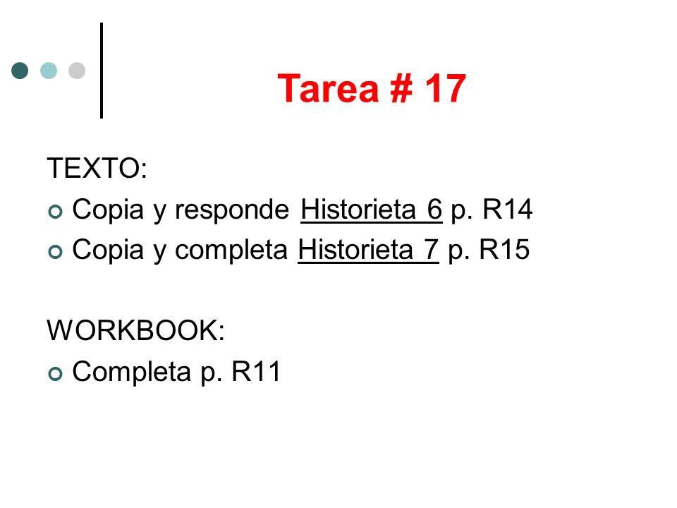 Tarea # 17 TEXTO: Copia y responde Historieta 6 p. R14