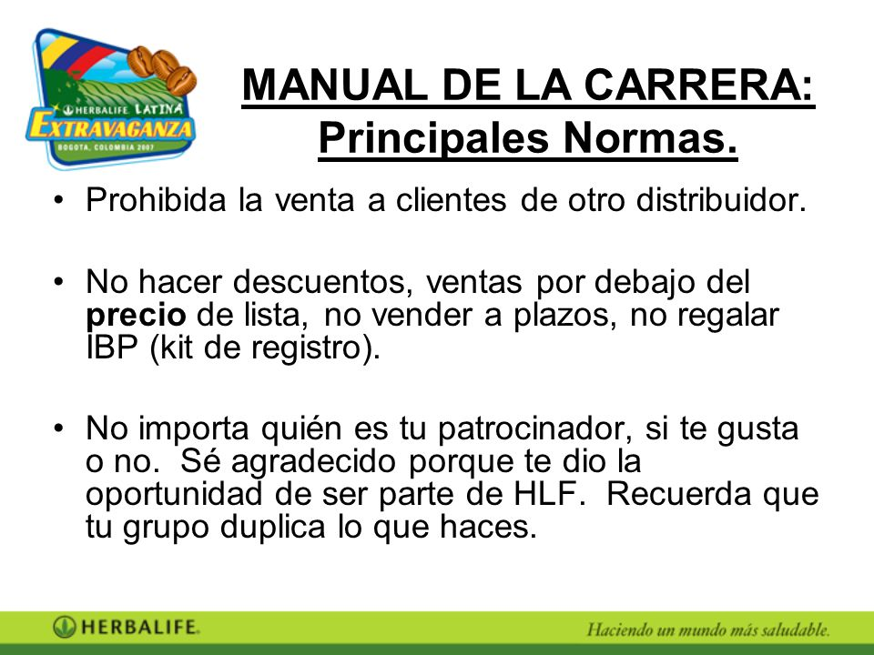 MANUAL DE LA CARRERA: Principales Normas.