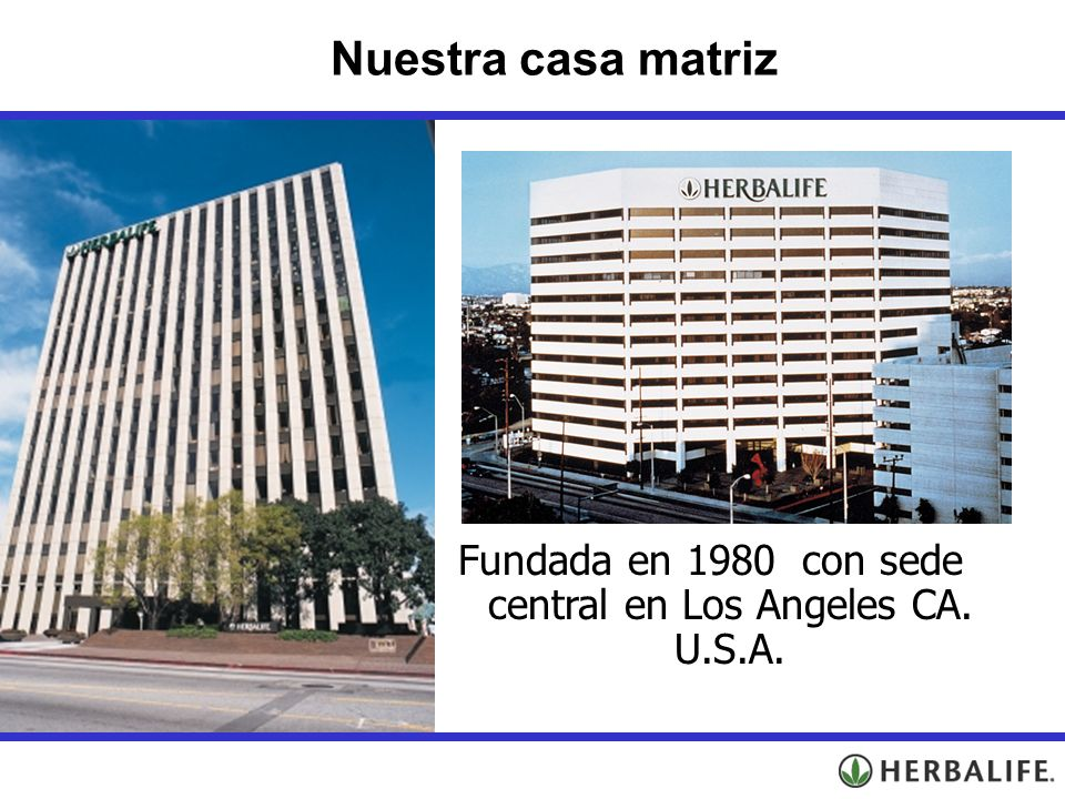 Fundada en 1980 con sede central en Los Angeles CA. U.S.A.