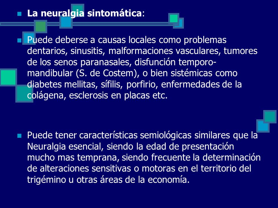 La neuralgia sintomática: