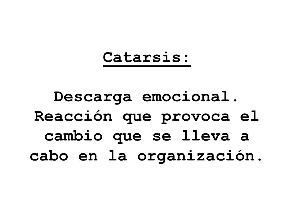 Catarsis: Descarga emocional