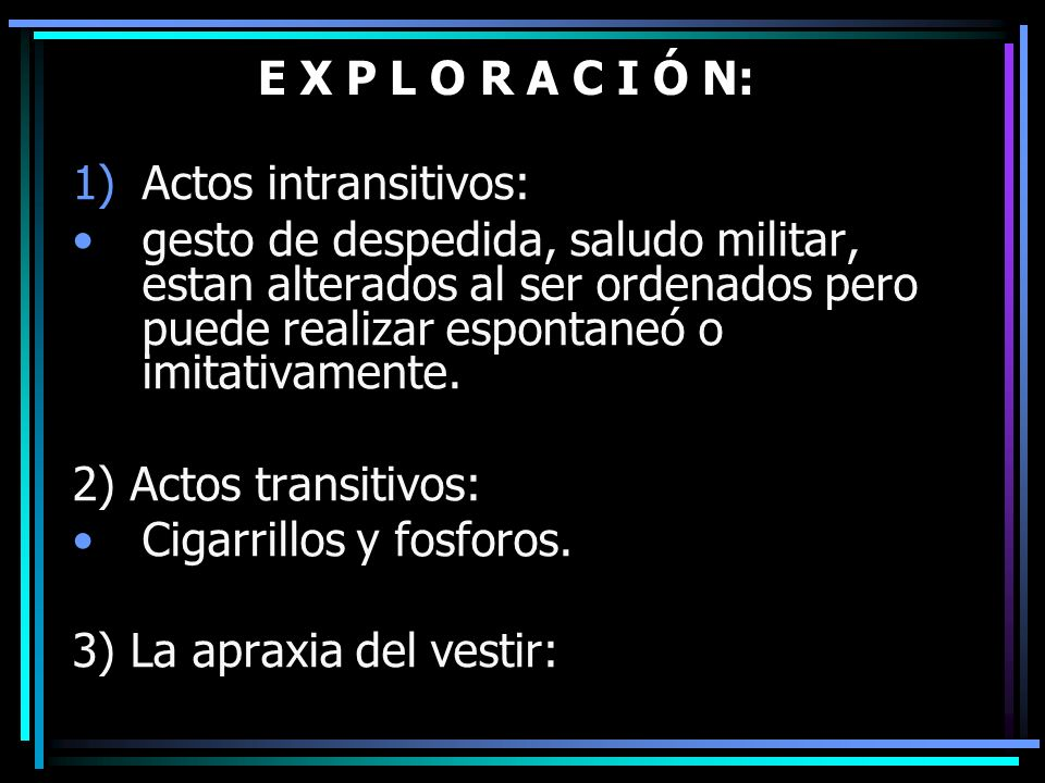 E X P L O R A C I Ó N:Actos intransitivos: