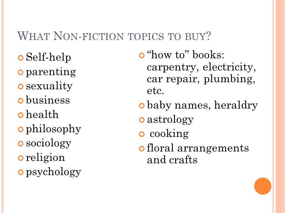 What Non-fiction topics to buy