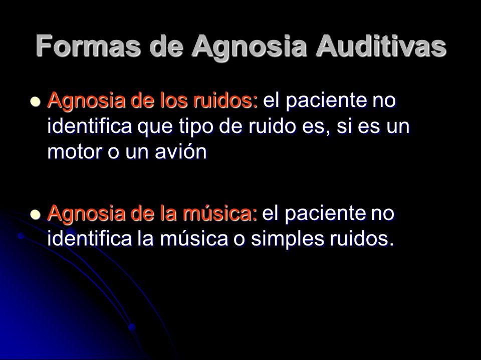 Formas de Agnosia Auditivas