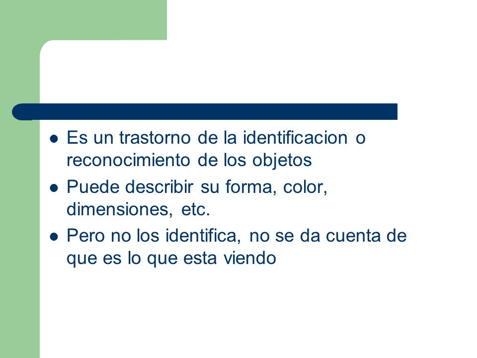 Es un trastorno de la identificacion o reconocimiento de los objetos