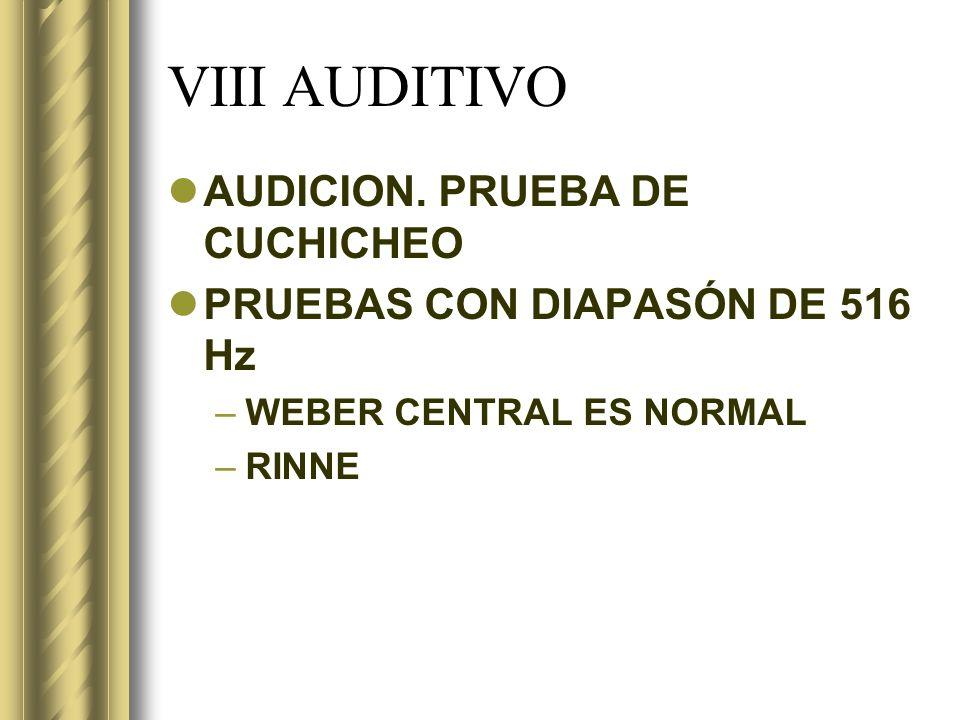 VIII AUDITIVO AUDICION. PRUEBA DE CUCHICHEO