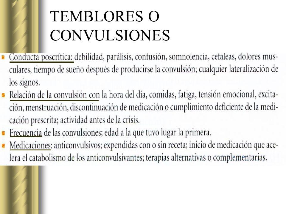 TEMBLORES O CONVULSIONES