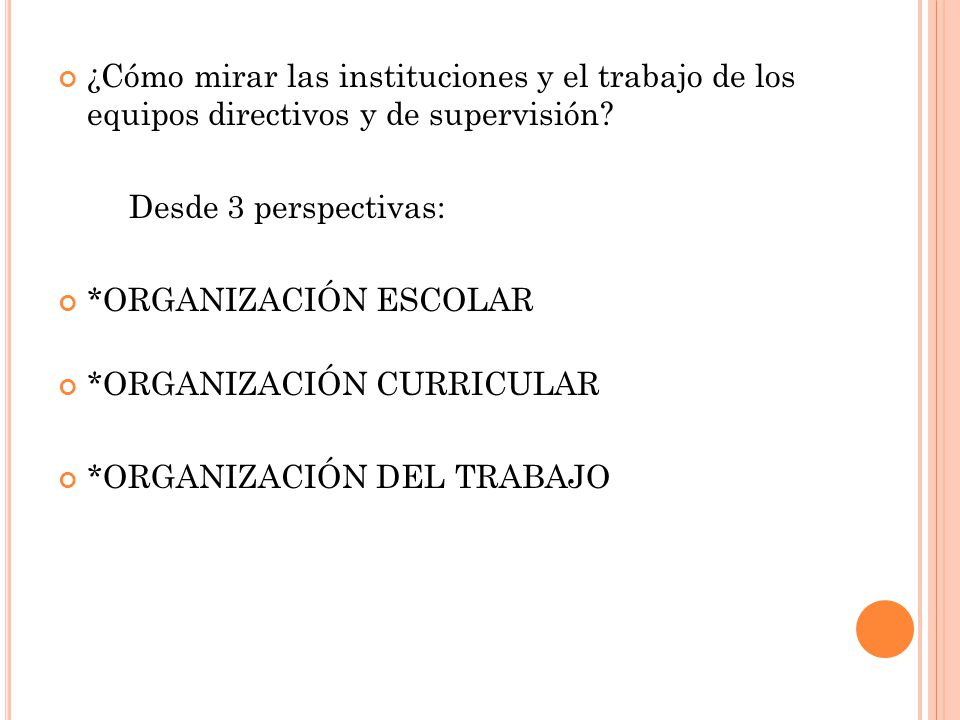 ¿Cómo mirar las instituciones y el trabajo de los equipos directivos y de supervisión