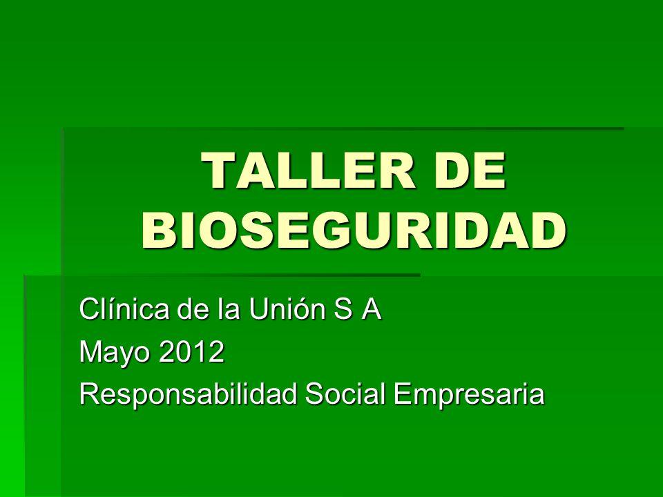 TALLER DE BIOSEGURIDAD