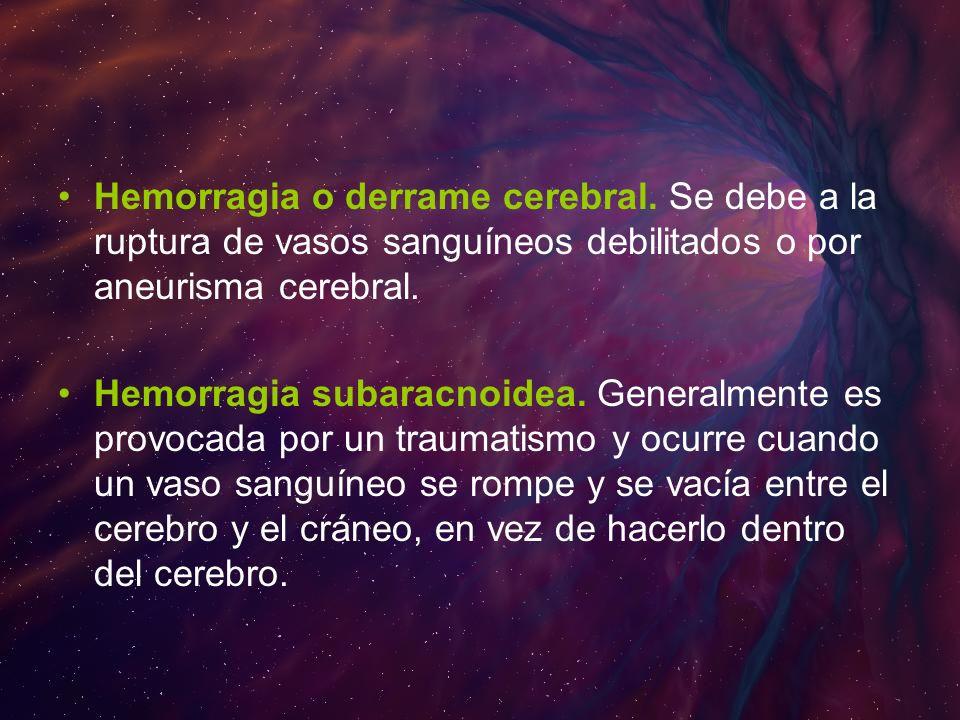 Hemorragia o derrame cerebral