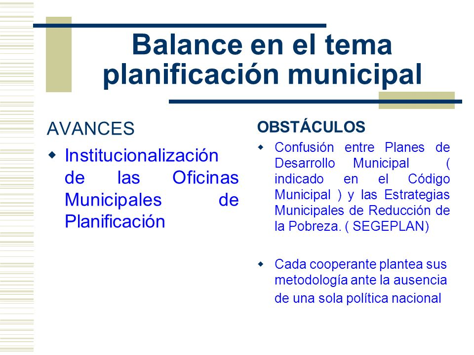 Balance en el tema planificación municipal