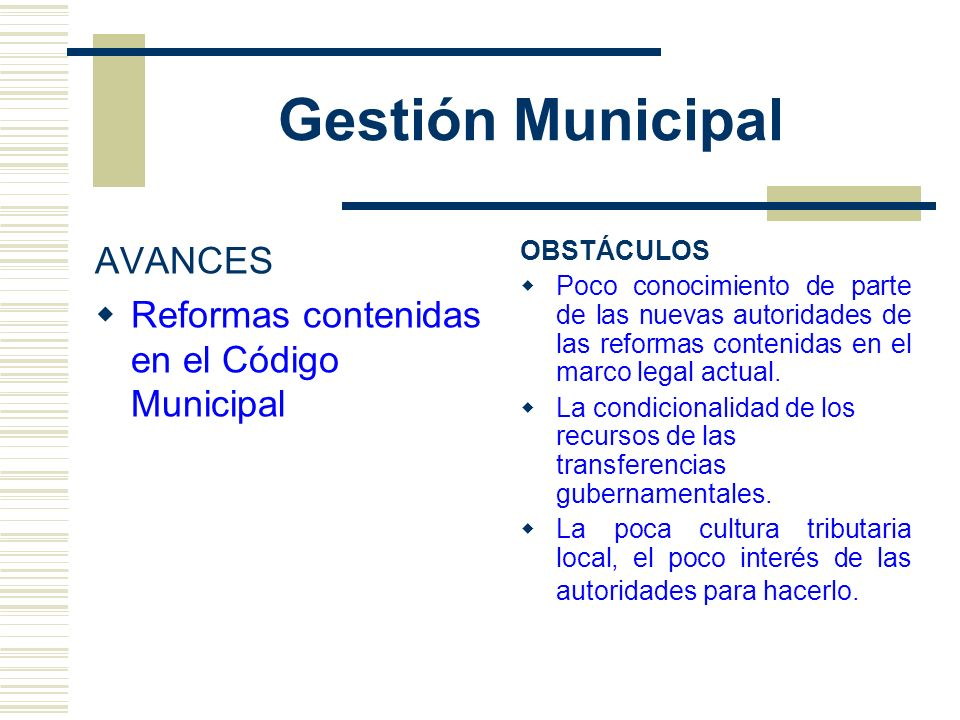 Gestión Municipal AVANCES Reformas contenidas en el Código Municipal