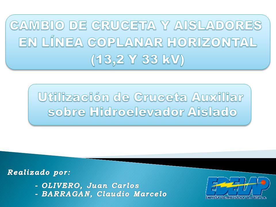 CAMBIO DE CRUCETA Y AISLADORES EN LÍNEA COPLANAR HORIZONTAL