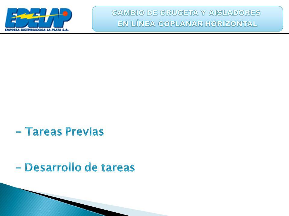 - Tareas Previas Desarrollo de tareas CAMBIO DE CRUCETA Y AISLADORES