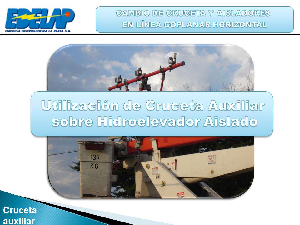 Utilización de Cruceta Auxiliar sobre Hidroelevador Aislado