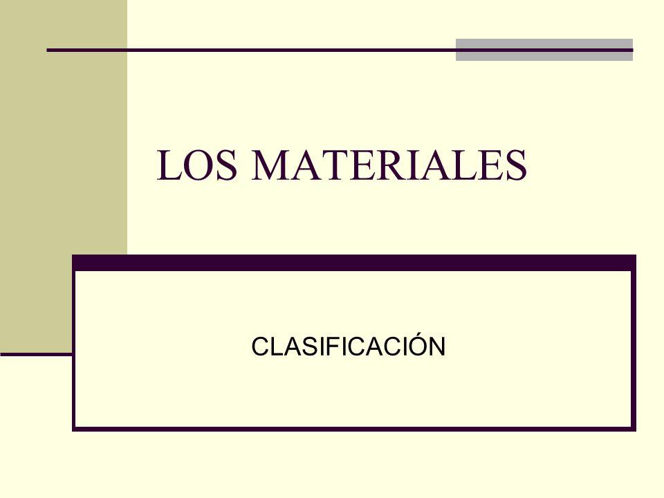 LOS MATERIALES CLASIFICACIÓN