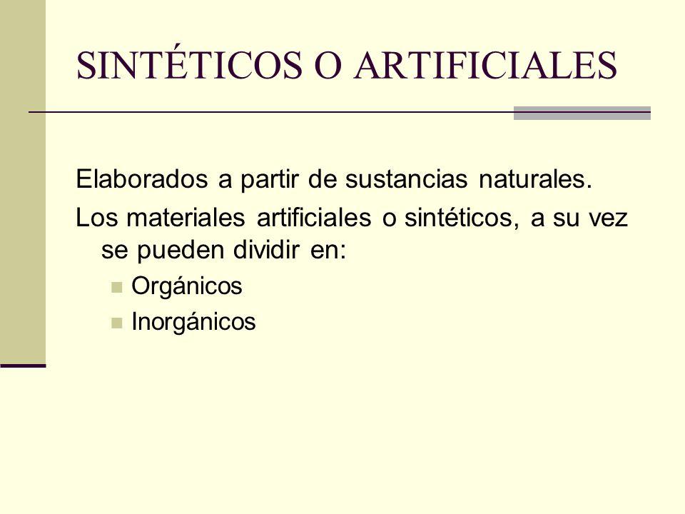 SINTÉTICOS O ARTIFICIALES