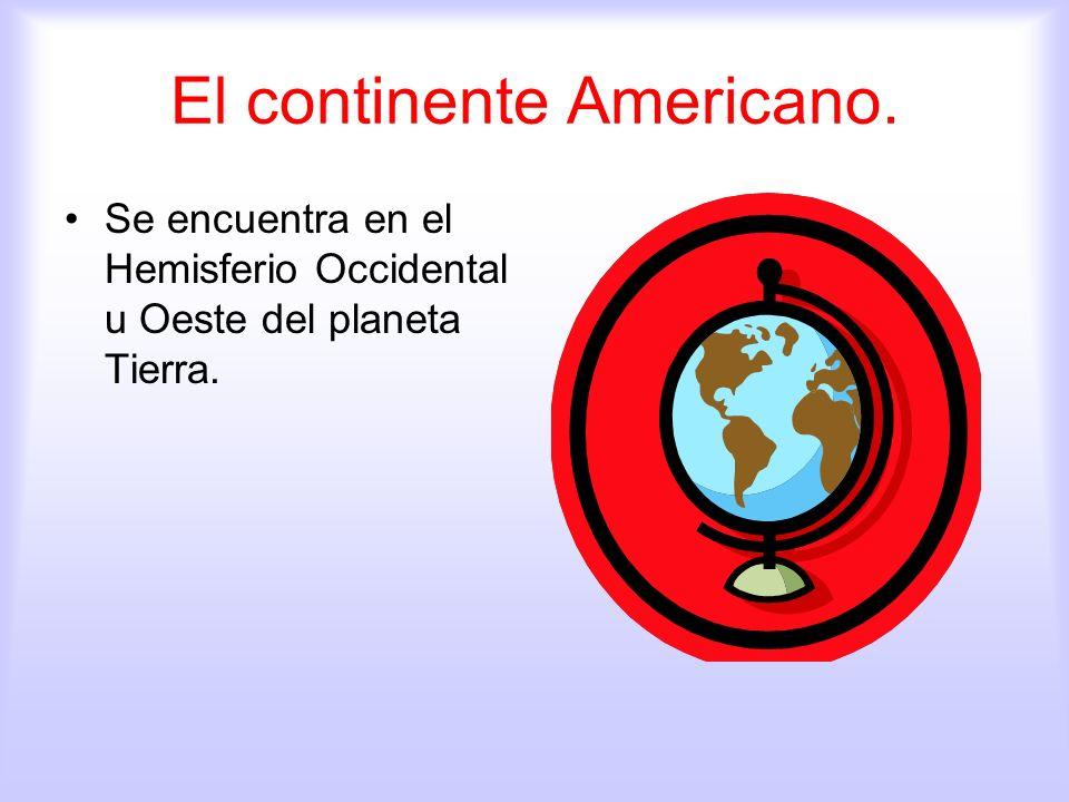 El continente Americano.
