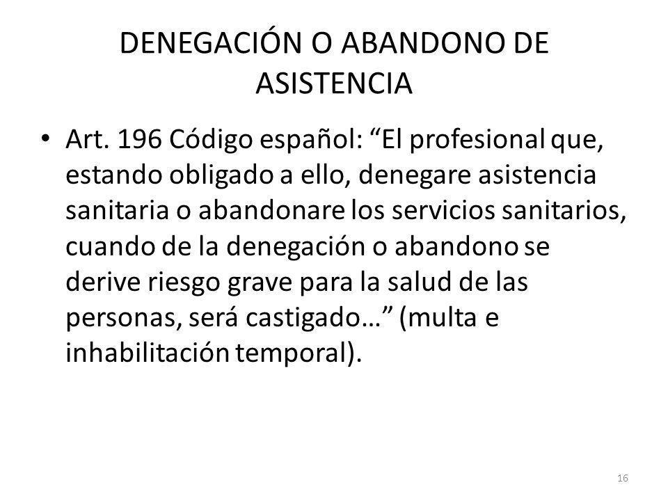 DENEGACIÓN O ABANDONO DE ASISTENCIA