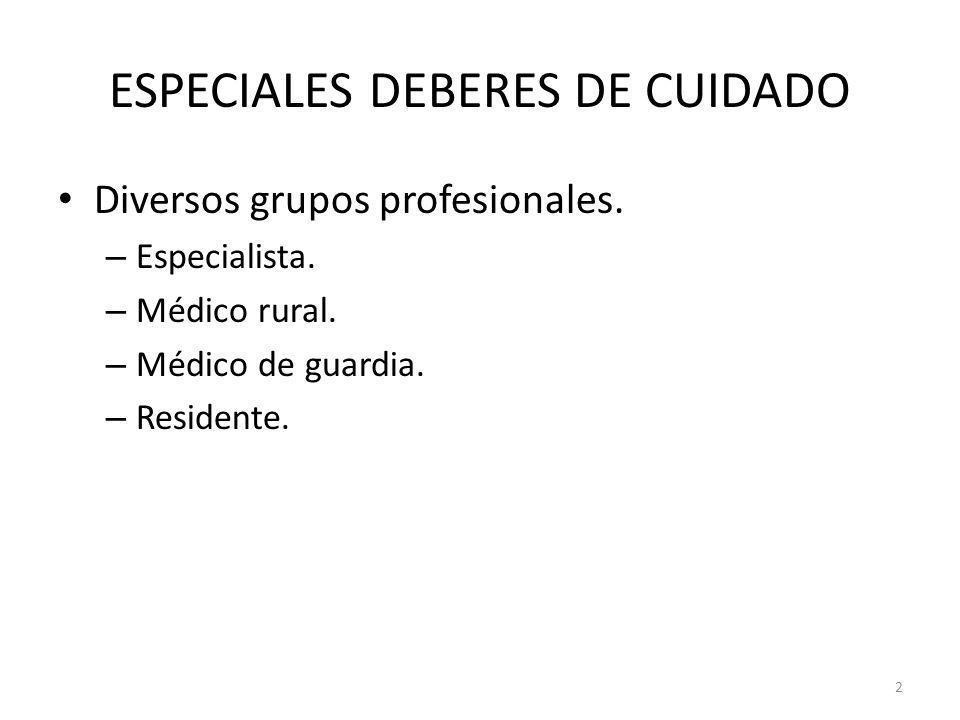 ESPECIALES DEBERES DE CUIDADO