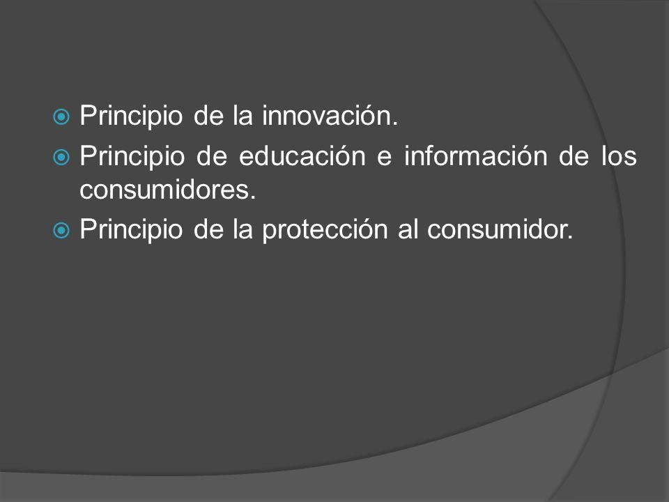 Principio de la innovación.