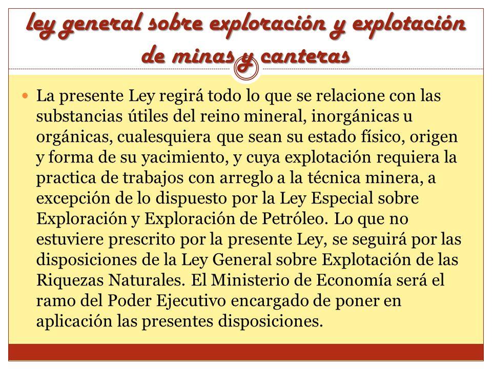 ley general sobre exploración y explotación de minas y canteras