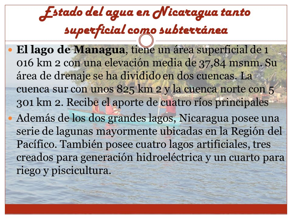 Estado del agua en Nicaragua tanto superficial como subterránea