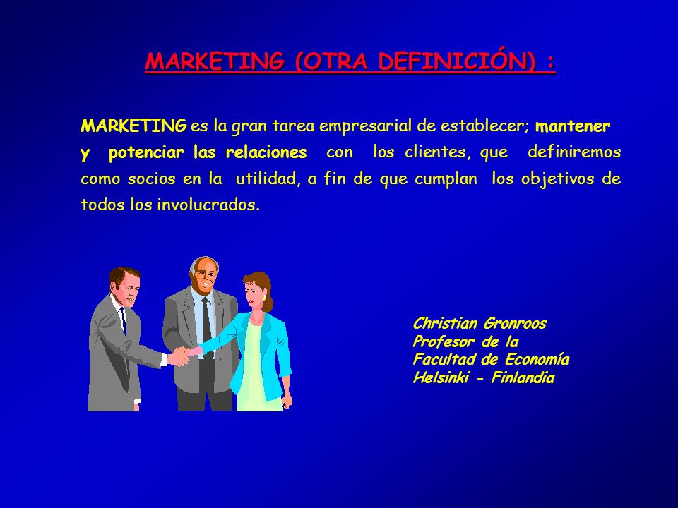 MARKETING (OTRA DEFINICIÓN) :