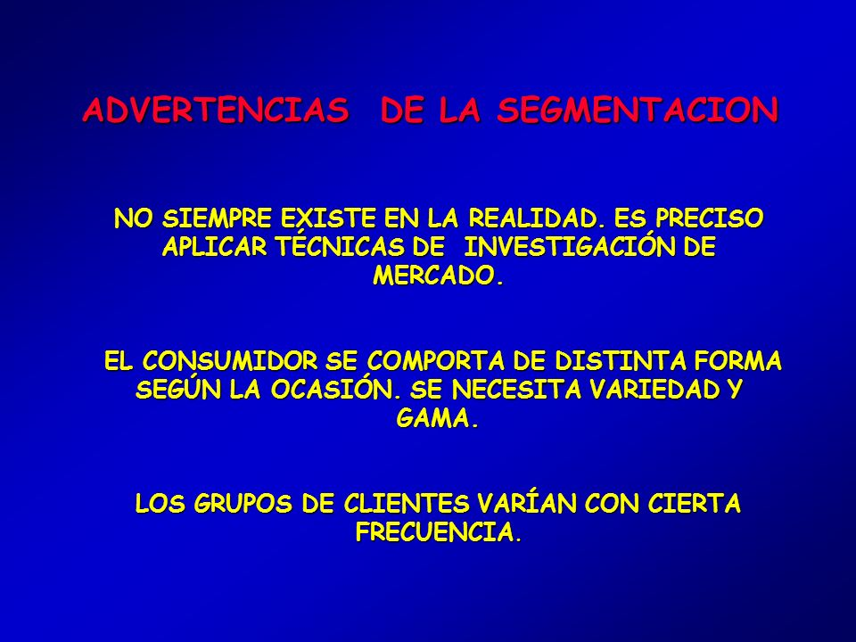 ADVERTENCIAS DE LA SEGMENTACION