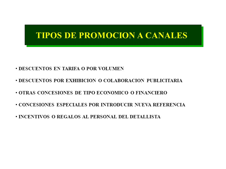 TIPOS DE PROMOCION A CANALES