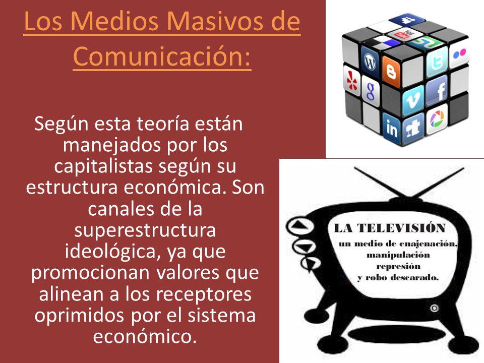 Los Medios Masivos de Comunicación: