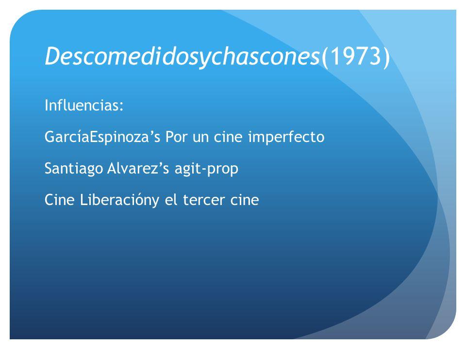 Descomedidosychascones(1973)