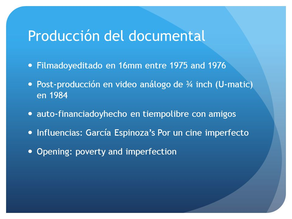 Producción del documental