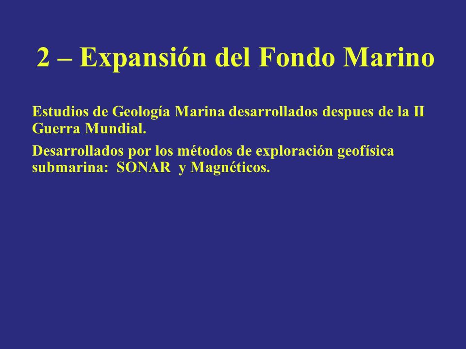2 – Expansión del Fondo Marino