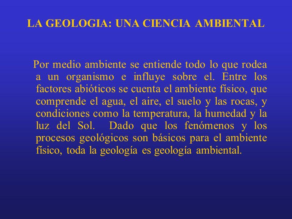 LA GEOLOGIA: UNA CIENCIA AMBIENTAL
