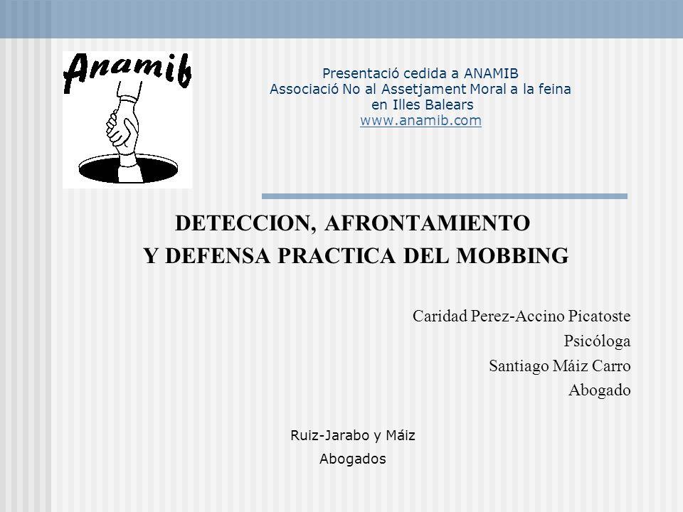 DETECCION, AFRONTAMIENTO Y DEFENSA PRACTICA DEL MOBBING