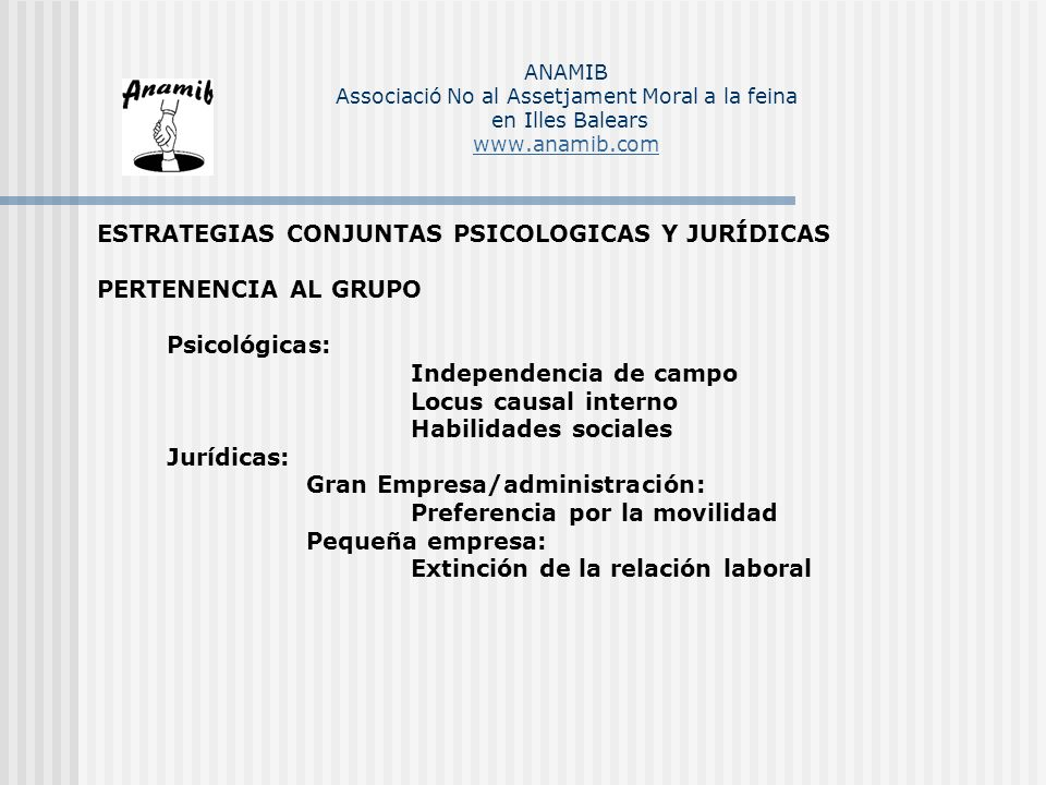 ESTRATEGIAS CONJUNTAS PSICOLOGICAS Y JURÍDICAS PERTENENCIA AL GRUPO