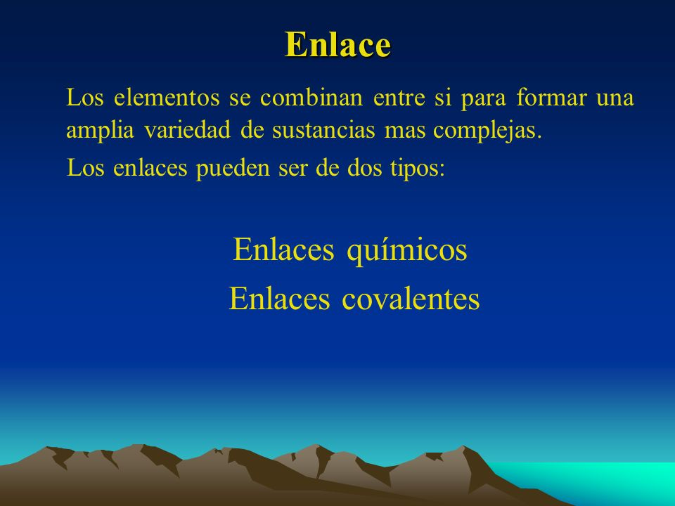 Enlace Enlaces covalentes
